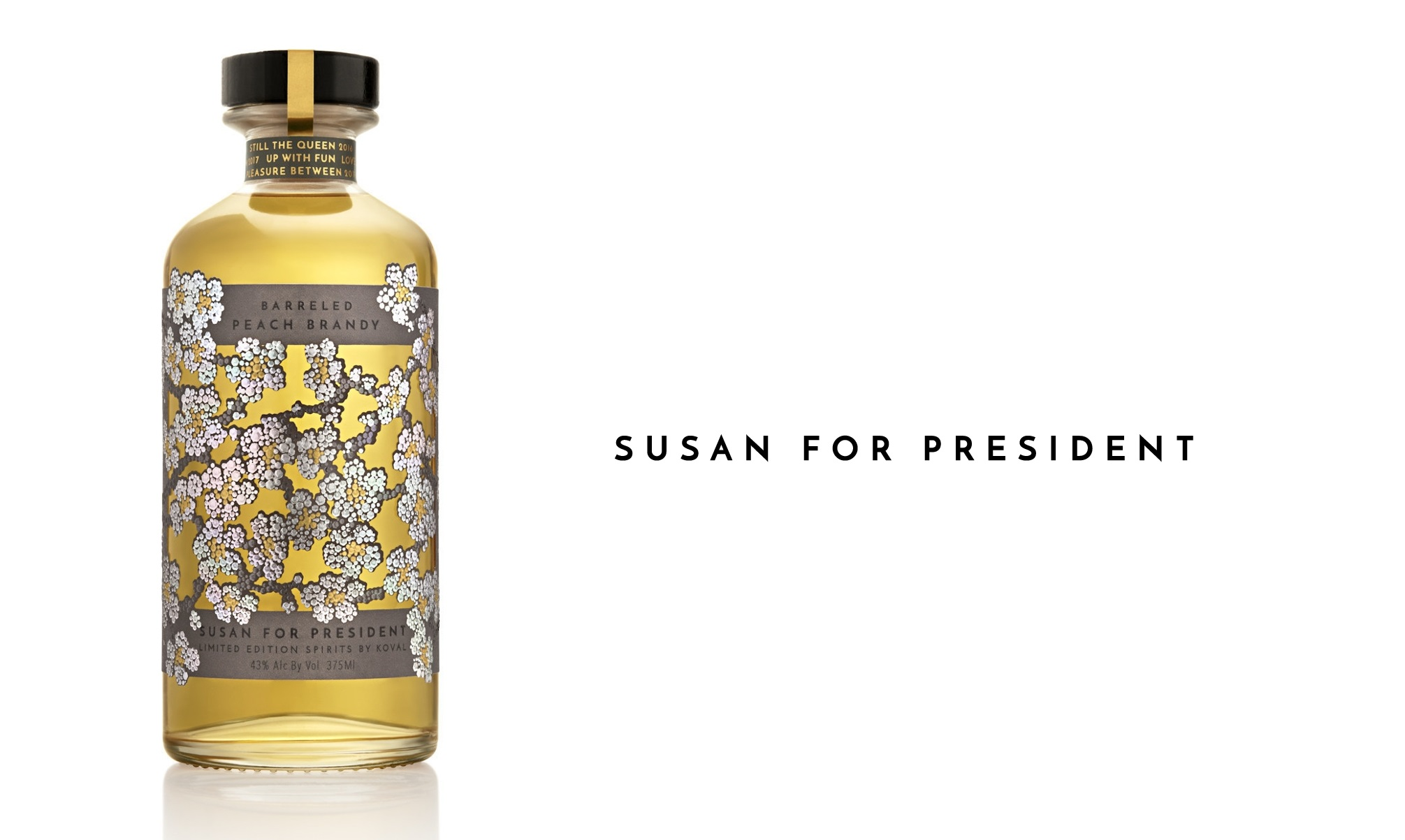 Susan For President - Innovative Limited Edition Spirit