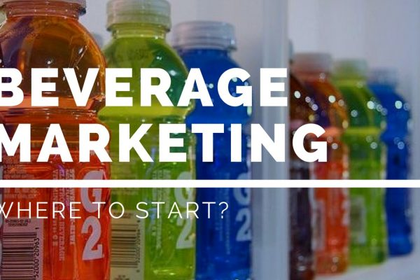 Where to start with Beverage Marketing?
