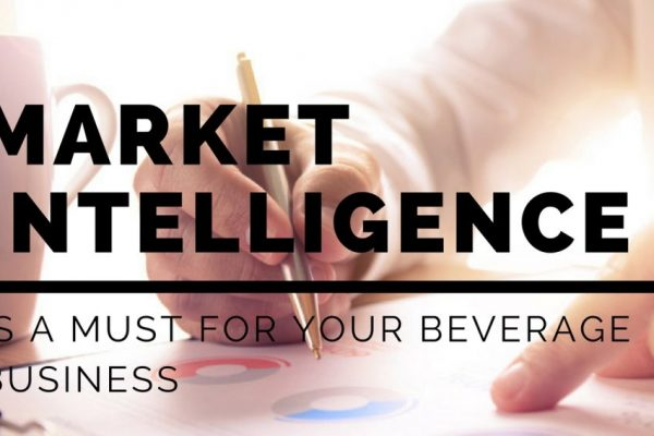 Why Market Intelligence is a Must for Your Beverage Business?