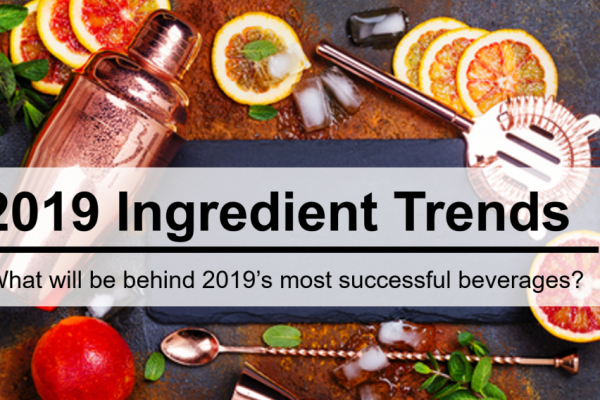 What Ingredient Trends Will Be Behind 2019's Most Successful Beverages?