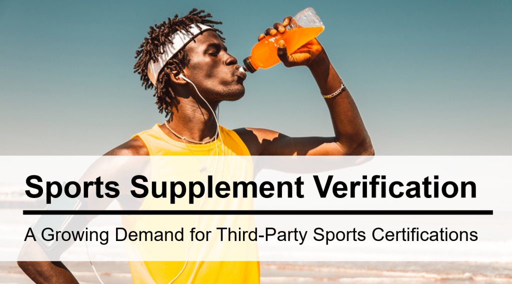 A Growing Appetite for Sports Supplement Certification