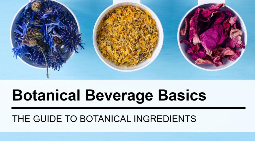 Botanical Beverage Basics