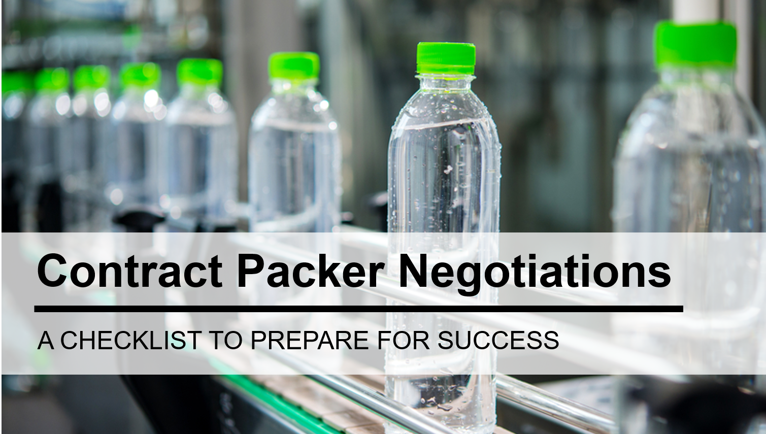 How to Prepare for Successful Negotiations with Beverage Contract Manufacturers