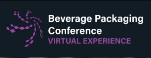 Beverage Packaging Conference – A Virtual Experience